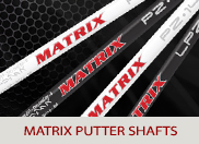 Matrix Putter Golf Shafts